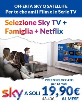 Offerta Sky Q Satellite | Sky TV + Famiglia + Netflix