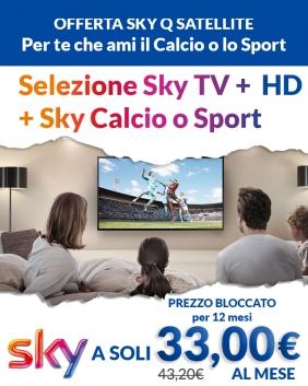 Offerta Sky Q Satellite | Sky TV + HD + Sport /Calcio