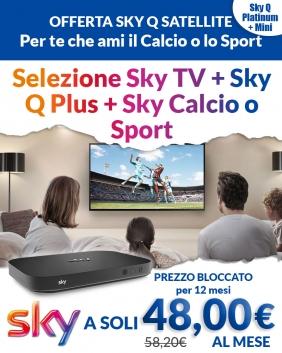 Offerta Sky Q Satellite | Sky TV + Sky Q Plus + Sport /Calcio