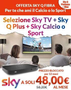 Offerta Sky Q Fibra | Sky TV + Sky Q Plus + Sport /Calcio