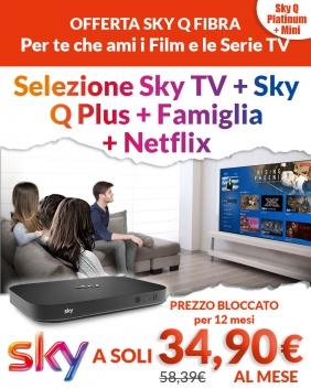 Offerta Sky Q Fibra | Sky TV + Famiglia + Netflix + Sky Q Plus